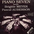 Couverture du disque «Piano Seven invite Brigitte Meyer et Pascal Auberson» de Pascal Auberson