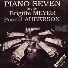 Piano Seven invite Brigitte Meyer et Pascal Auberson